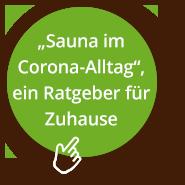 Sauna im Corona-Alltag: Ein Ratgeber für Zuhause!